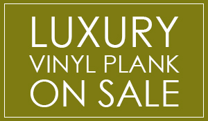 Luxury Vinyl On sale Now, Starting at Only $1.59 Sq. Ft.! Don't miss these amazing deals by Custom Carpet & Interiors in Monroe, Los Angeles