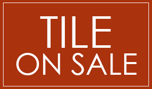 Tile On Sale! Starting at 99¢ sq.ft.! Check out amazing selections at our showroom in Monroe, Los Angeles